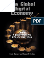 Carin Holroyd, Ken S. Coates - The Global Digital Economy_ a Comparative Policy Analysis (2015, Cambria Press)
