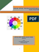 Tugas 4.2 Bahan Ajar Peerteaching KD 3.13 Dasar-dasar Optik Teknik Dasar Warna Pada Televisi
