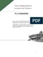 TV y Ciudadania    Mesa Redonda Fucatel