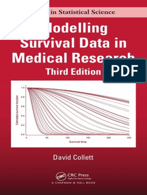 Modelling Survival Data In Medical Research 3rd Ed By Collett And Kimber 1 Pdf Research Methods Analysis