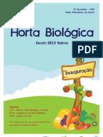 """""""Horta Biológica, o futuro"""""""