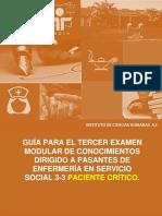 Guía Para El Tercer Examen Modular de Conocimientos Dirigido a Pasantes de Enfermería en Servicio Social 3 3 Paciente Crítico.