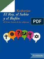 El Rey el Sabio y el Bufon - Shafique Keshavjee.pdf