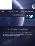 1. La Tierra, Un Punto en El Universo