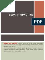 9. Sedatif hipnotika