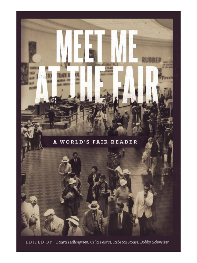 Meet Me At The Fair Pdf World S Fair Museum