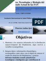 Monitoreo, Tecnologias y Biologia del estado actual del FAN