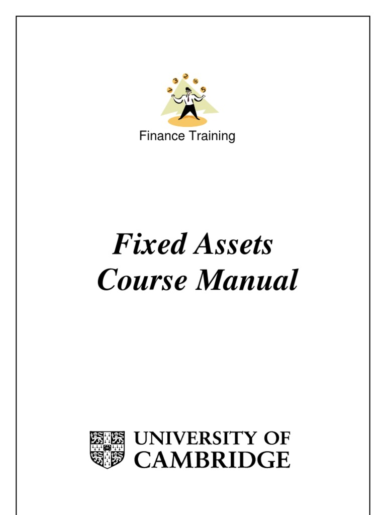 fixed assets manual university of cambridge
