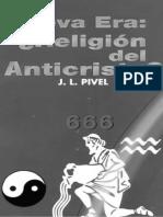 Nueva Era Religion Del Anticristo - Pivel, JL_2002
