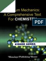 Arora, Kishor-Quantum mechanics _ a comprehensive text for chemistry-Himalaya Pub. House (2010).pdf