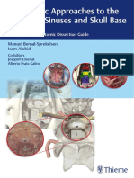 Endoscopic Approaches to the Paranasal Sinuses and Skull Base a Step-By-Step Anatomic Dissection Guide