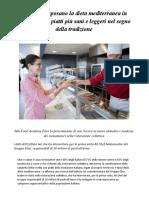 Food Academy Elior Gli Italiani Sposano La Dieta Mediterranea in Pausa Pranzo