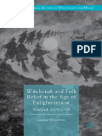 (Palgrave Historical Studies in Witchcraft and Magic) Lizanne Henderson (auth.)-Witchcraft and Folk Belief in the Age of Enlightenment_ Scotland, 1670–1740-Palgrave Macmillan UK (2016).pdf