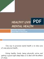 Mental health living