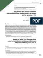 Opinión y balance de la sociedad colombiana sobre la materialización, utilidad y eficacia del proceso y la Ley de Justicia y Paz