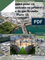 José Eustaquio Pérez- Panamá Pone en Funcionamiento Su Primer Tanque de Gas Licuado, Parte II