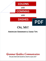 Colons and Commas and Dashes