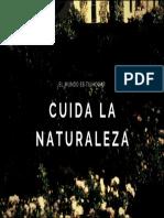 Cuida La Naturaleza