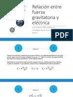 Relación Entre Fuerza Gravitatoria y Eléctrica