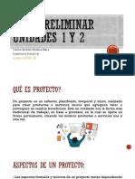 Fase Preliminar Unidades 1 y 2 Carlos Medina