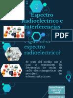 Espectro Radioeléctrico e Interferencias