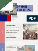 INVASÕES HOLANDESAS (2)