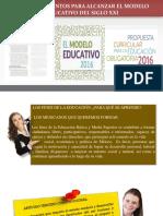 Nuevo Modelo Educativo y Propuesta Curricular 2016 (1)