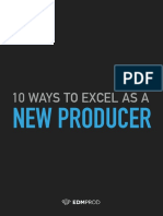 10 Ways to Excel as a New Producer