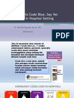 Say No to Code Blue, Say Yes
