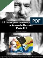 César Urbano Taylor - 22 Datos Para Conocer y Recordar a Armando Reverón, Parte III