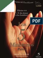 Revista 5 -Los 5 Ministerios-(Parte I)