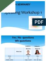 Speaking Workshop 1