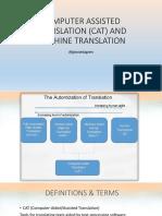 Computer Assisted Translation (CAT) and Machine Translation (Revised)