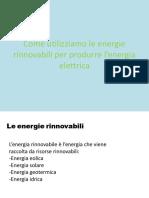 Come Utilizziamo Le Energie Rinnovabili Per Produrre l'Energia