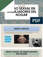 ABUSO SEXUAL EN TRABAJADORES DEL HOGAR.pptx