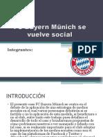 FC Bayern Münich Se Vuelve Social