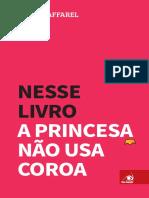 NESSE LIVRO A PRINCESA NÃO USA COROA