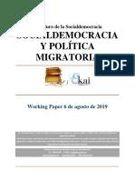 El Futuro de La Socialdemocracia. Socialdemocracia y Politica Migratoria