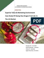 International Marketing _ Superior Value & Marketing Environment; Case Study of Hoang Hau Dragon Fruit Ltd. in US Market