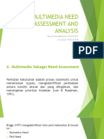 Multimedia Need Assessment and Analysis