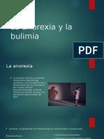 La anorexia y la bulimia.pptx