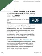 Brasil Esteve à Beira Do Comunismo Nos Anos 1960? História Não Mostra Isso