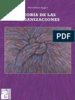 Teoria de las organizaciones - Eggers, Maximiliano F_.pdf