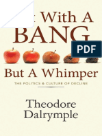 Theodore Dalrymple-Not With a Bang but a Whimper_ the Politics and Culture of Decline-Ivan R. Dee (2011) 2