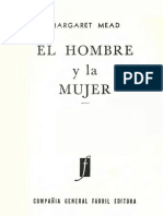 Margaret Mead - El Hombre y La Mujer. Un Enfoque Revolucionario de Las Relaciones Entre Ambos Sexos