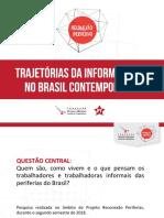 Trajetorias Da Informalidade no Brasil Contemporaneo