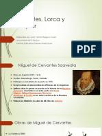 Cervantes, Lorca y Bécquer