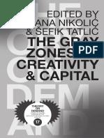 The Gray Zones of Creativity & Capital