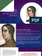 Micaela Bastidas y Las Cacicas y Caudillas