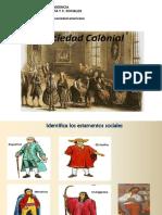 historia 8°La sociedad colonial